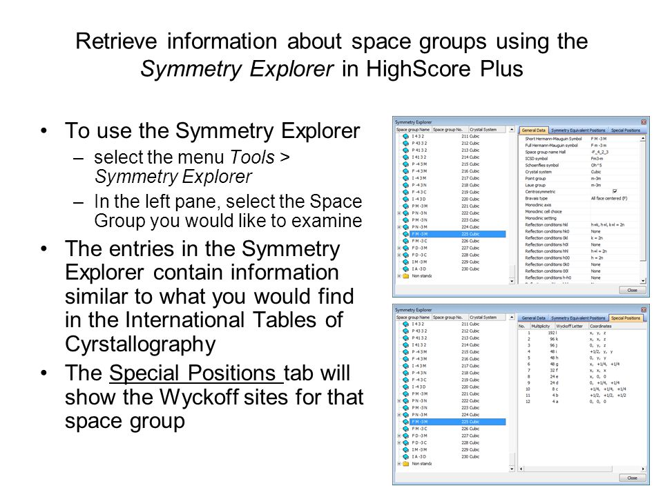 Retrieve information about space groups using the Symmetry Explorer in HighScore Plus