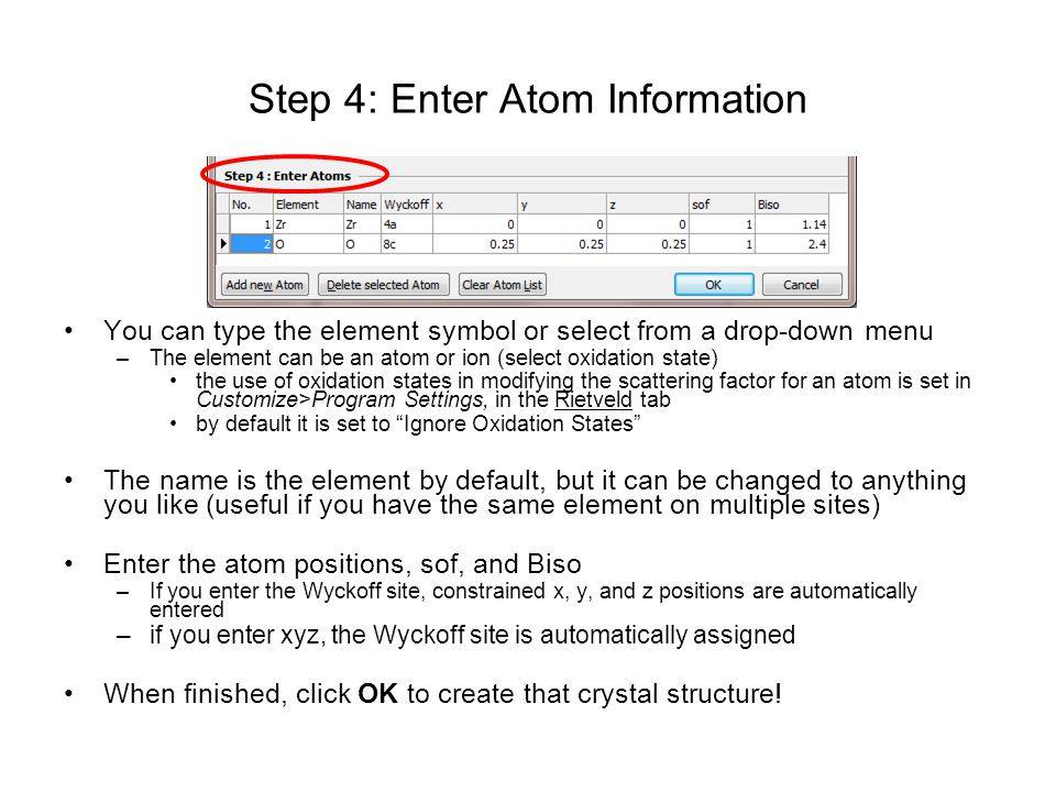 Step 4: Enter Atom Information