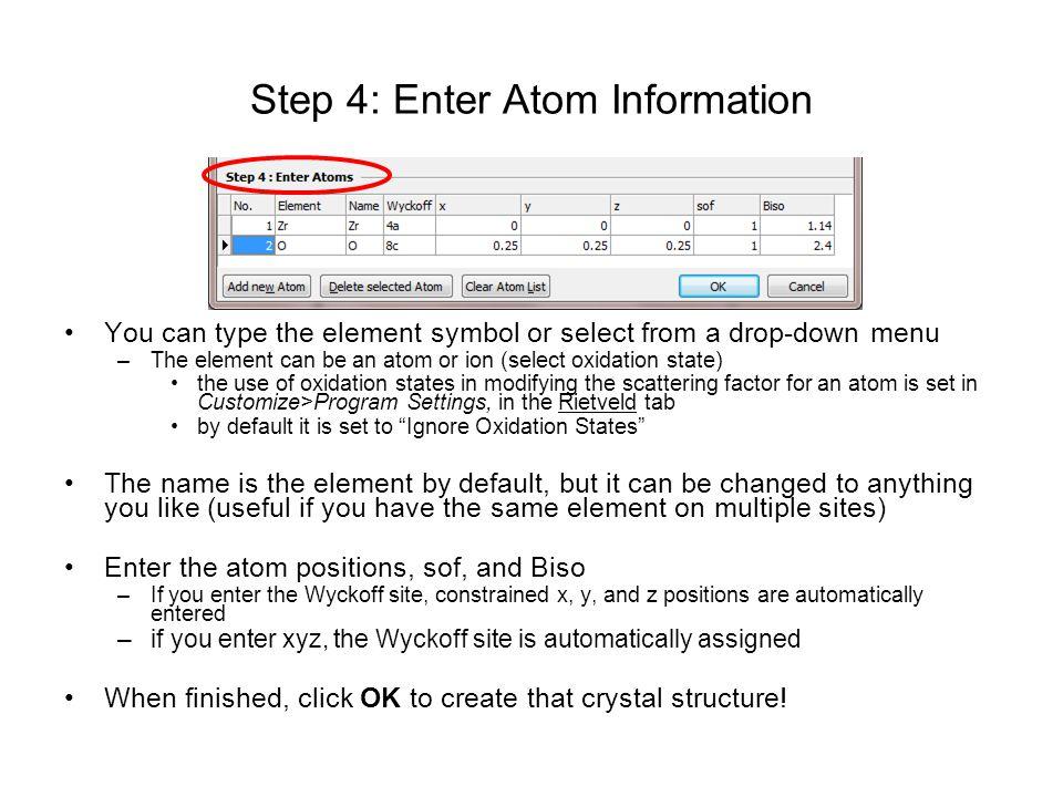 Step 4: Enter Atom Information