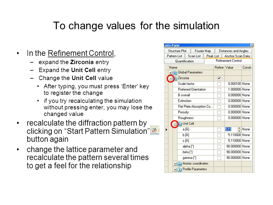 To change values for the simulation