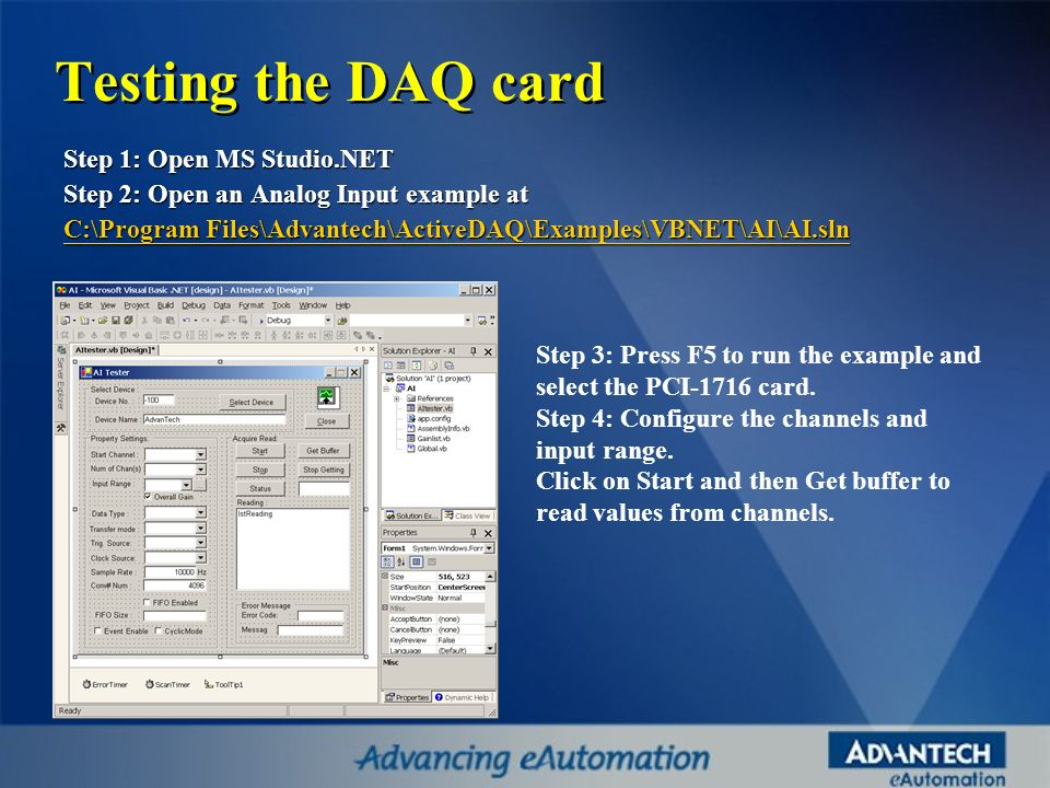 Testing the DAQ card Step 1: Open MS Studio.NET