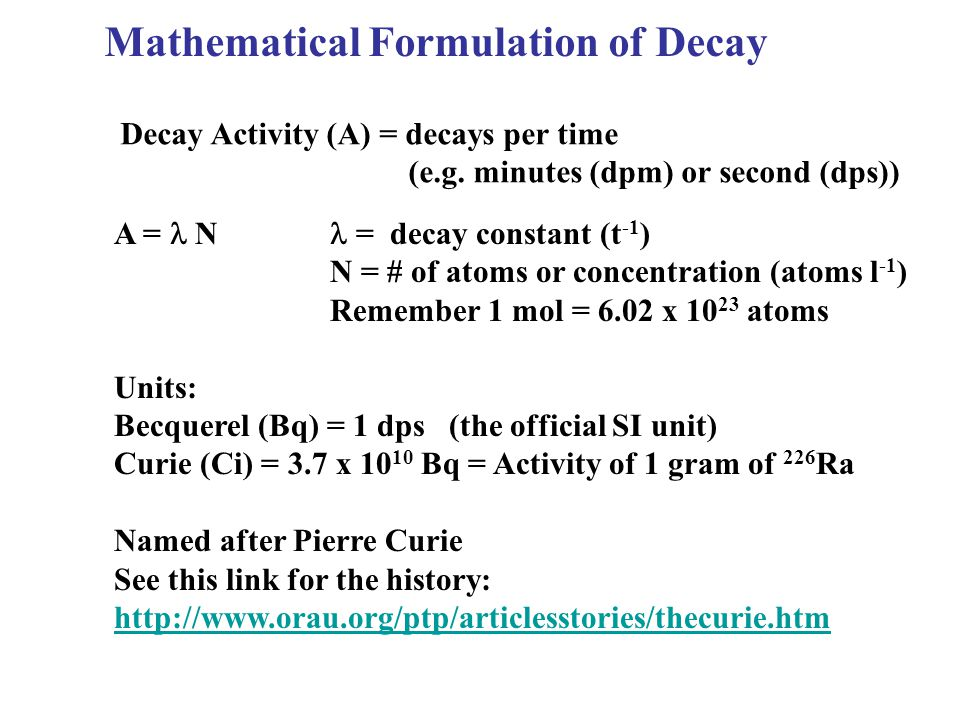 Mathematical Formulation of Decay