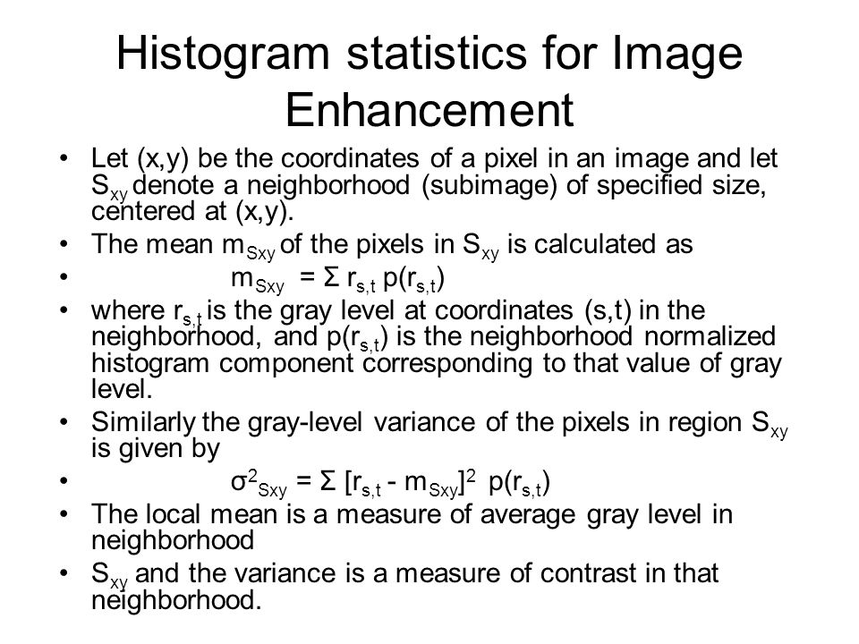 Histogram statistics for Image Enhancement