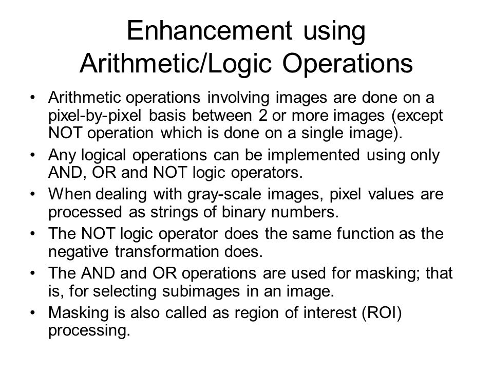 Enhancement using Arithmetic/Logic Operations
