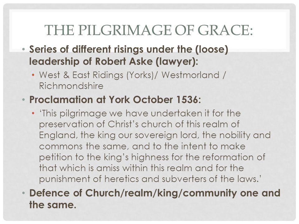 The Pilgrimage of Grace: