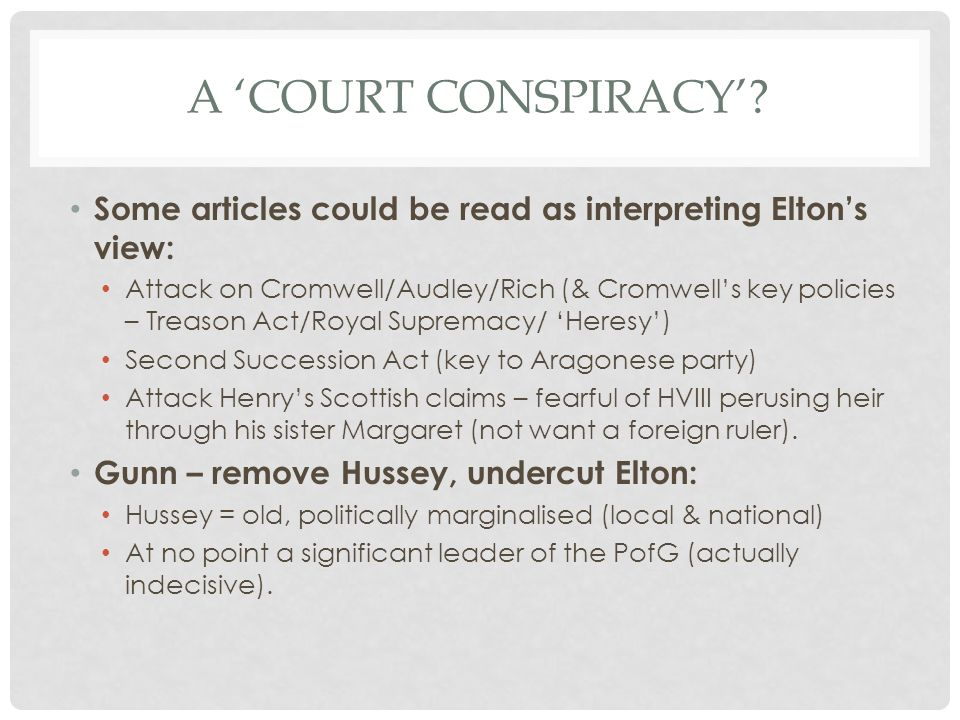 A 'court conspiracy' Some articles could be read as interpreting Elton's view: