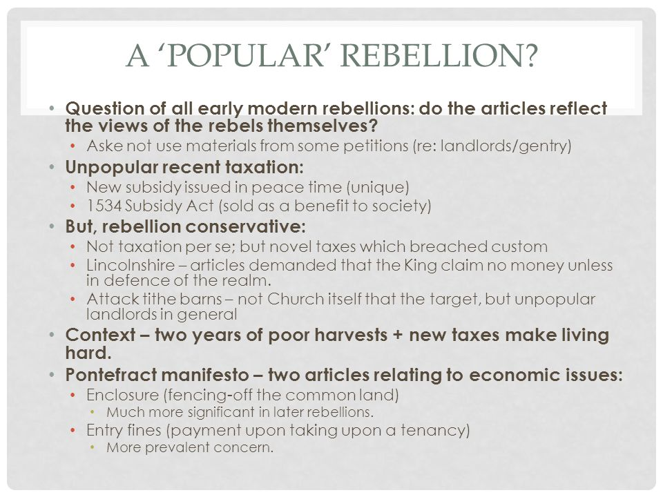 A 'popular' rebellion Question of all early modern rebellions: do the articles reflect the views of the rebels themselves