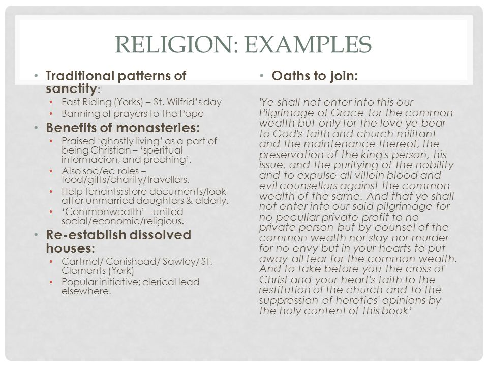 Religion: examples Traditional patterns of sanctity: