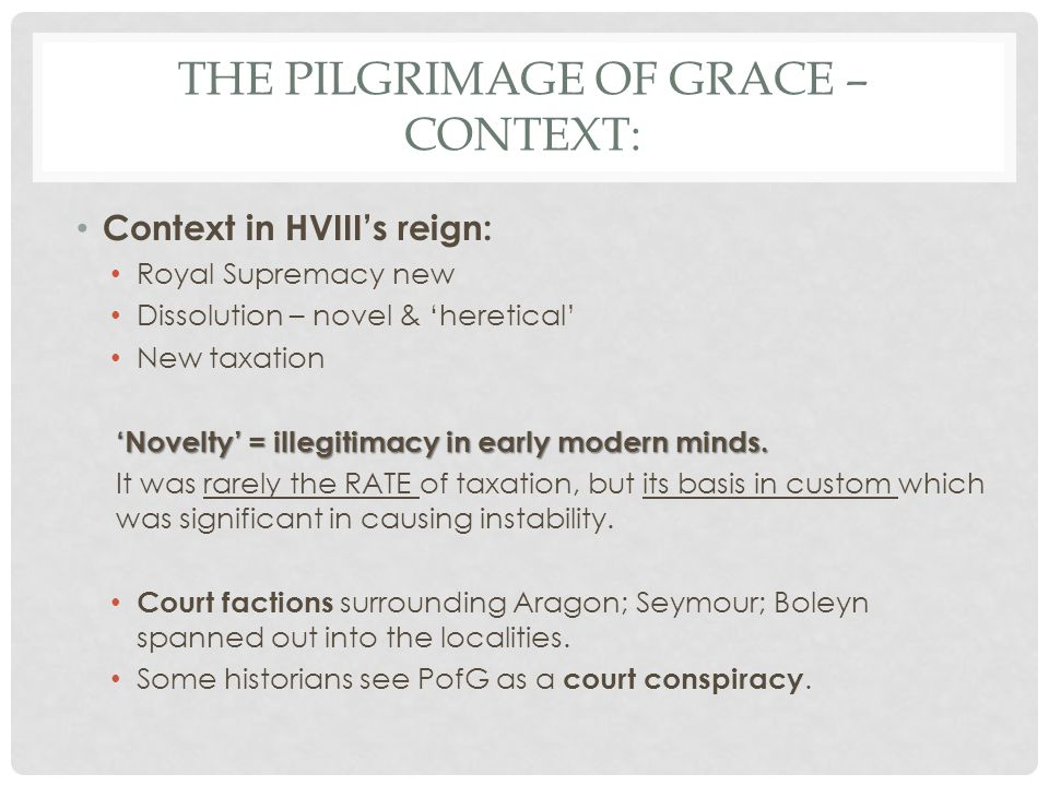 The Pilgrimage of Grace – context: