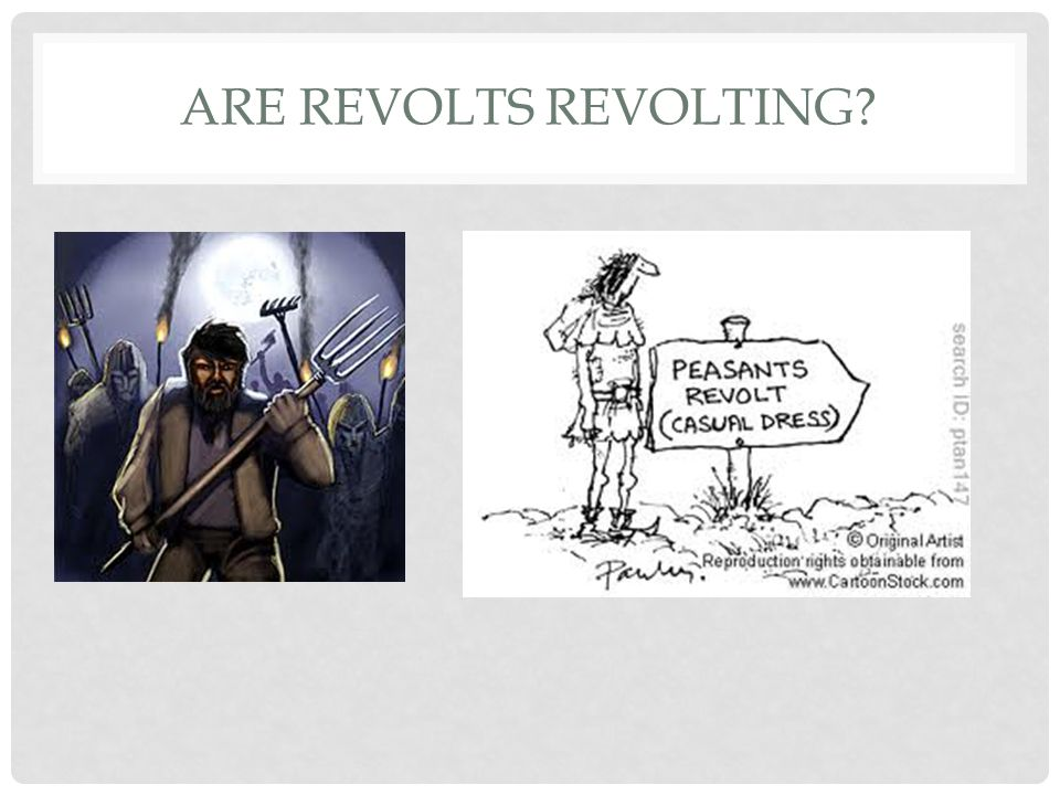 Are revolts revolting