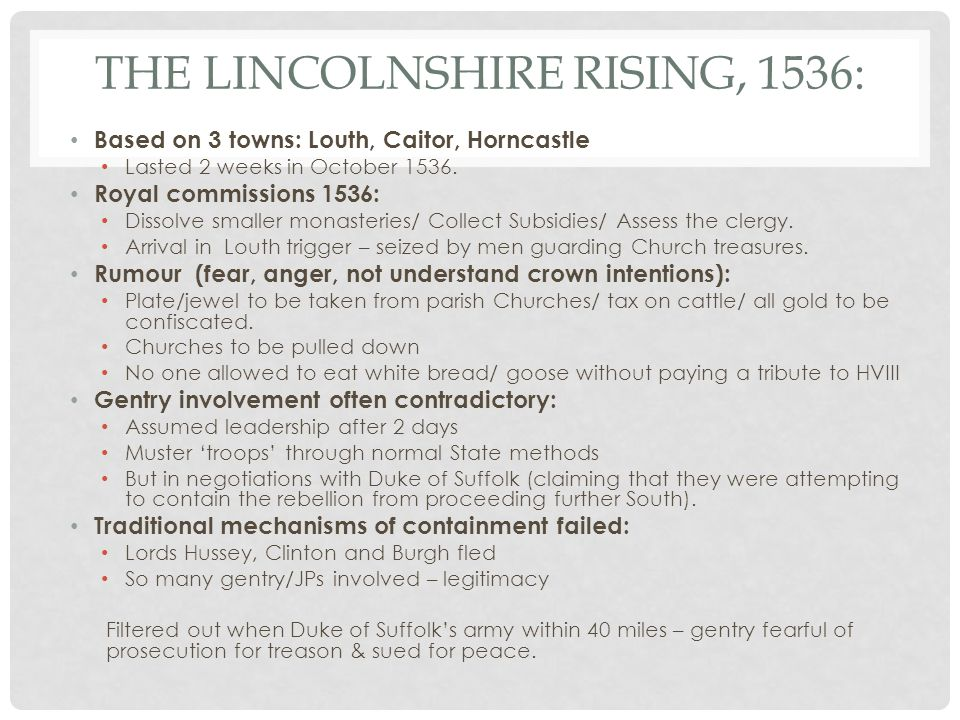 The Lincolnshire Rising, 1536: