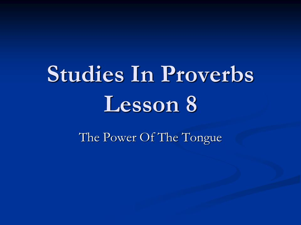 Studies In Proverbs Lesson 8