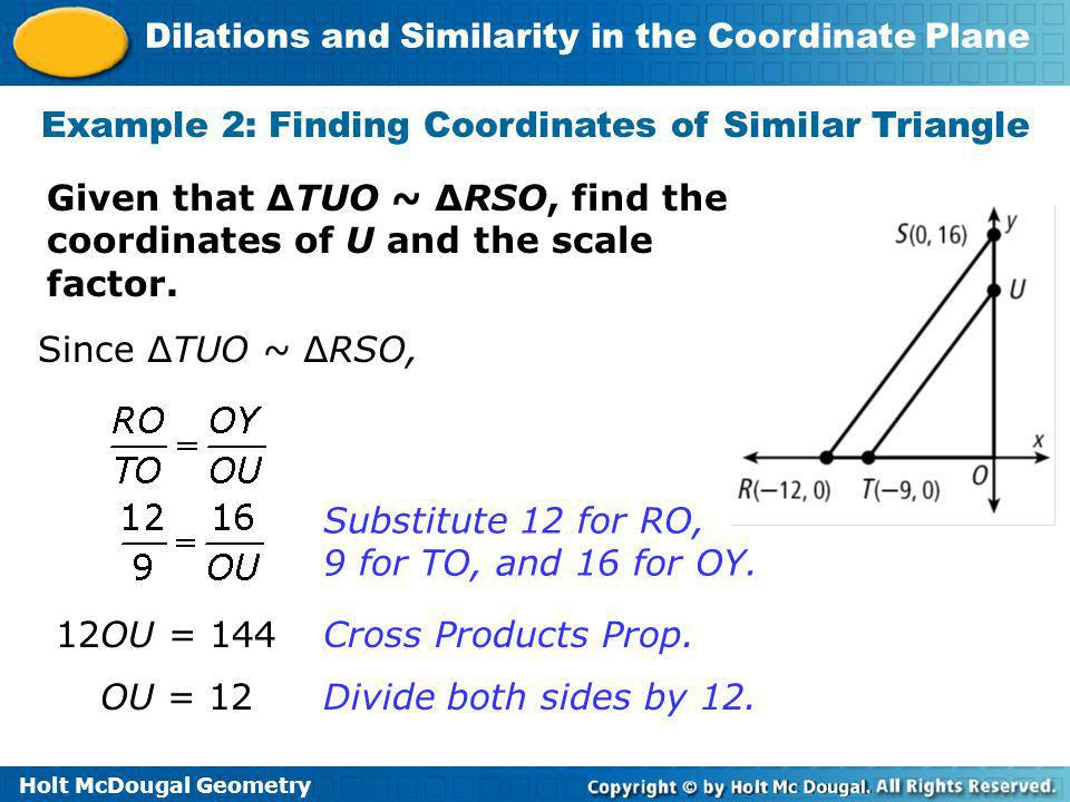 Example 2: Finding Coordinates of Similar Triangle