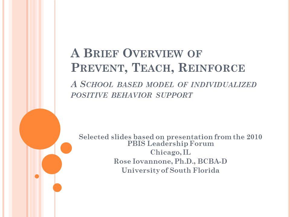 Rose Iovannone, Ph.D., BCBA-D University of South Florida