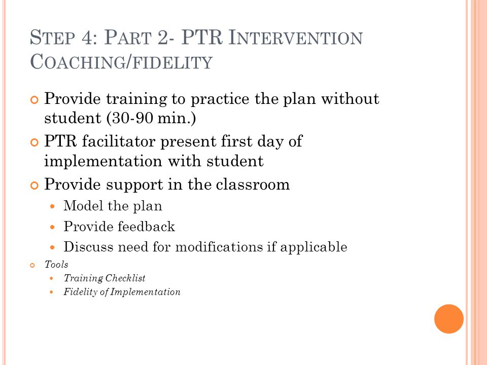 Step 4: Part 2- PTR Intervention Coaching/fidelity