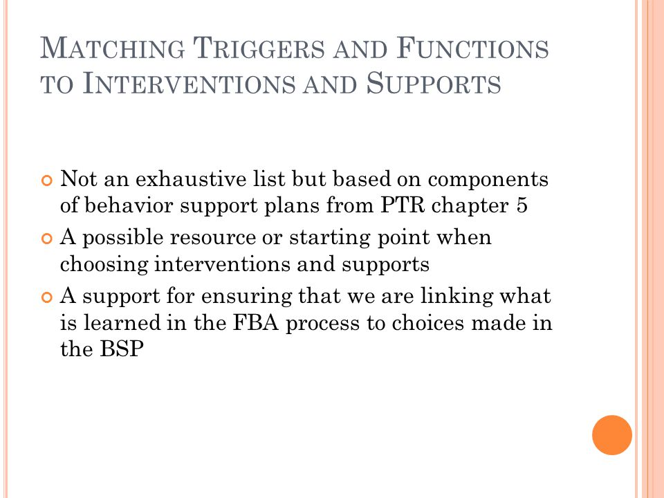 Matching Triggers and Functions to Interventions and Supports