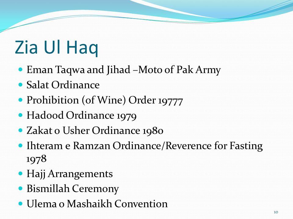 Zia Ul Haq Eman Taqwa and Jihad –Moto of Pak Army Salat Ordinance