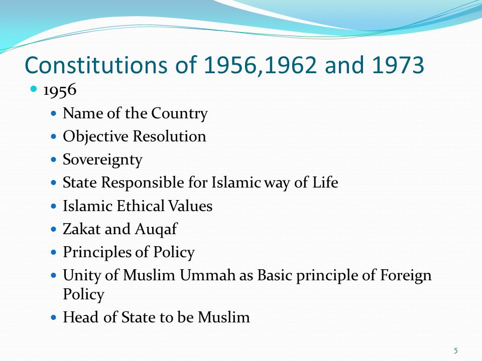 Constitutions of 1956,1962 and 1973 1956 Name of the Country