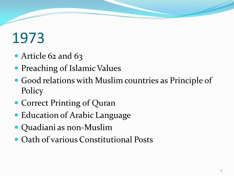 1973 Article 62 and 63 Preaching of Islamic Values