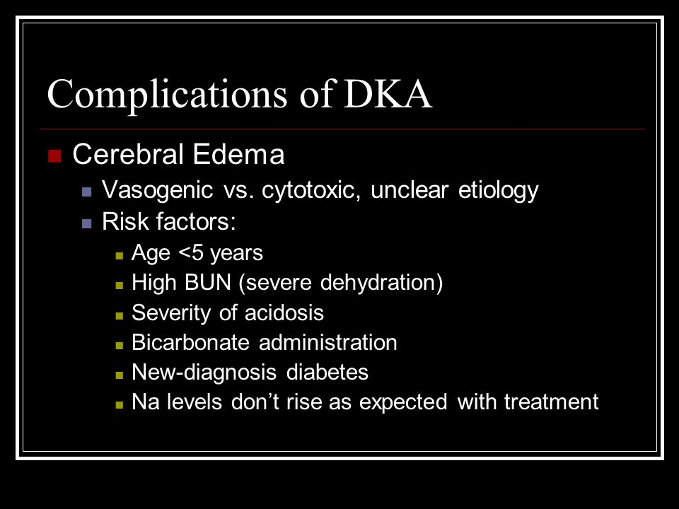 Complications of DKA Cerebral Edema