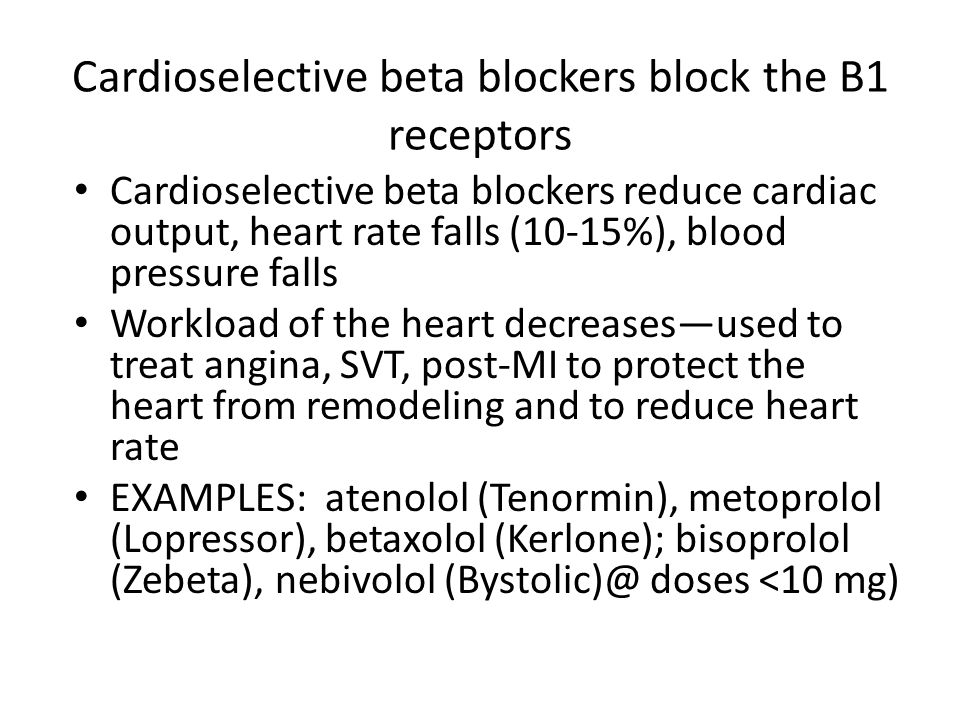 Cardioselective beta blockers block the B1 receptors