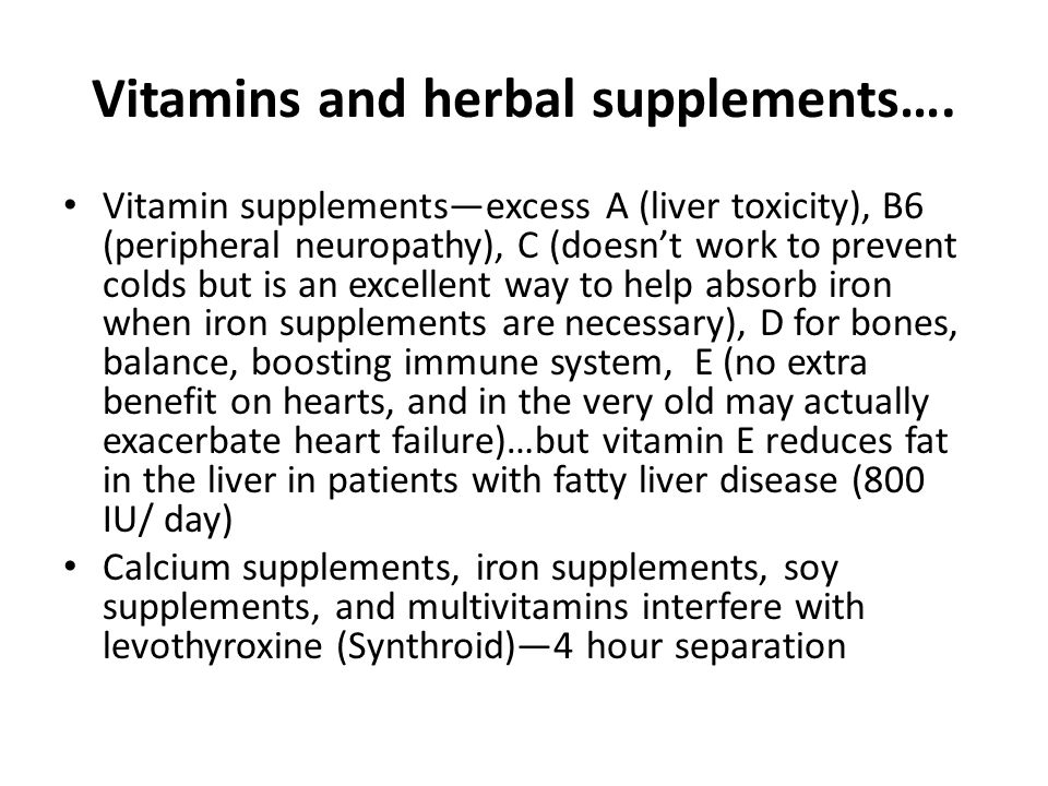 Vitamins and herbal supplements….