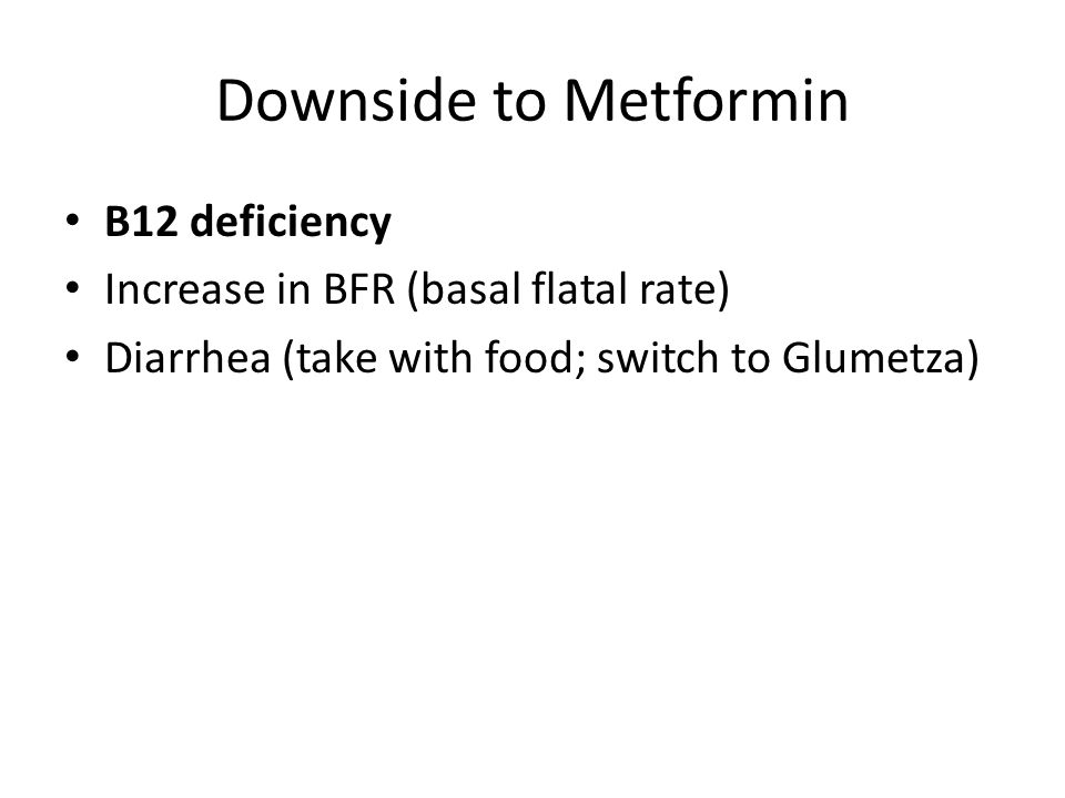 Downside to Metformin B12 deficiency