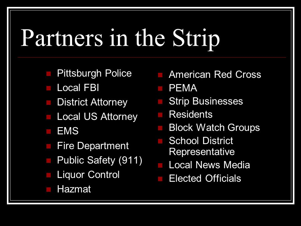 Partners in the Strip Pittsburgh Police American Red Cross Local FBI