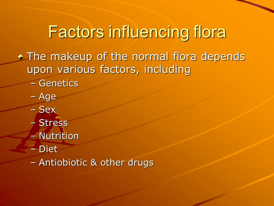 Factors influencing flora