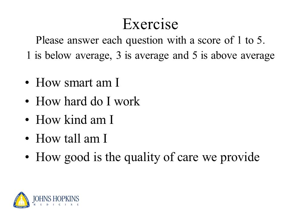 Exercise Please answer each question with a score of 1 to 5