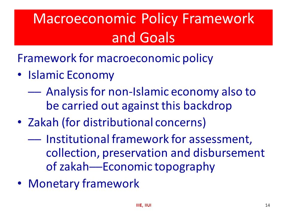 Macroeconomic Policy Framework and Goals