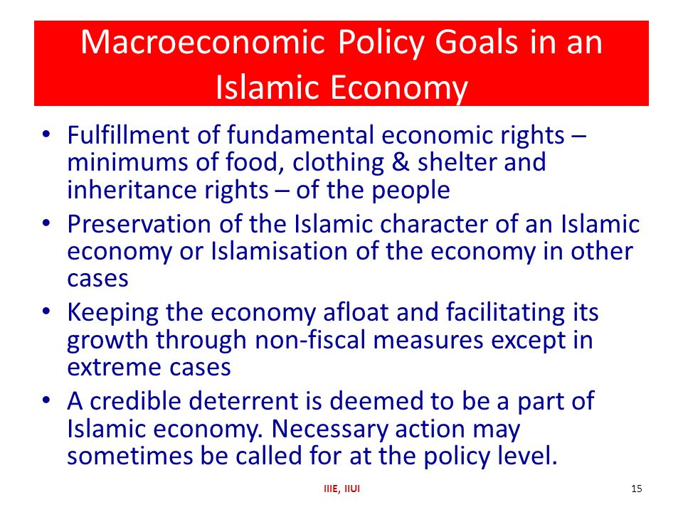 Macroeconomic Policy Goals in an Islamic Economy