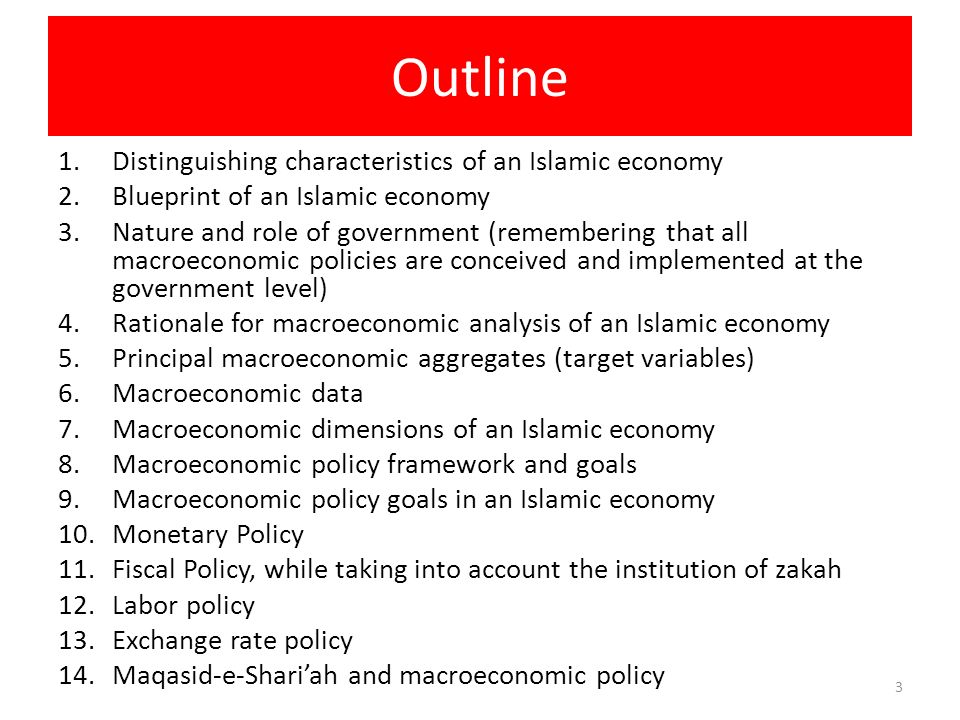 Outline Distinguishing characteristics of an Islamic economy