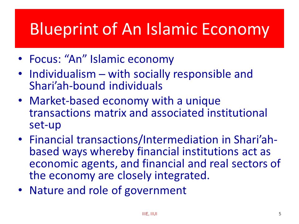 Blueprint of An Islamic Economy