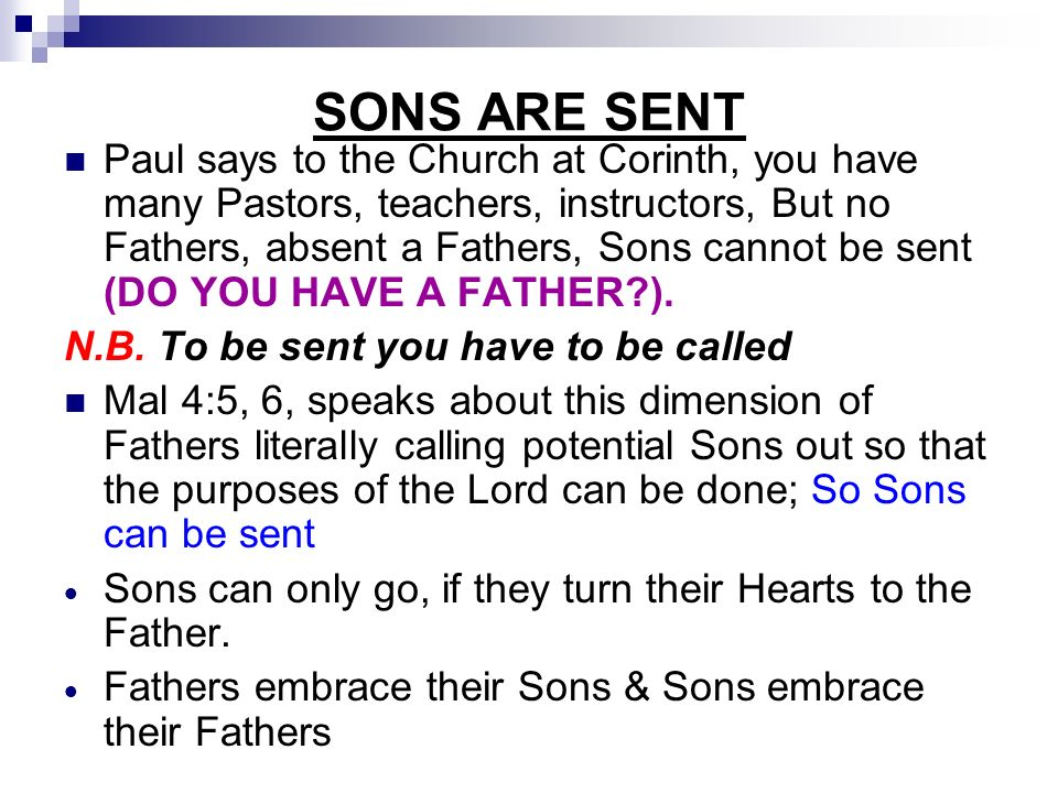 SONS ARE SENT