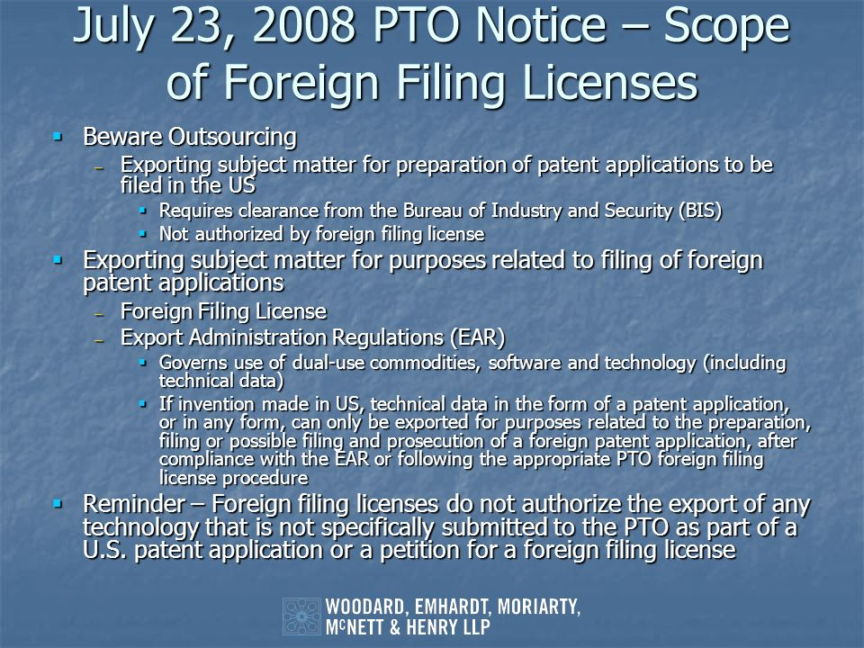 July 23, 2008 PTO Notice – Scope of Foreign Filing Licenses
