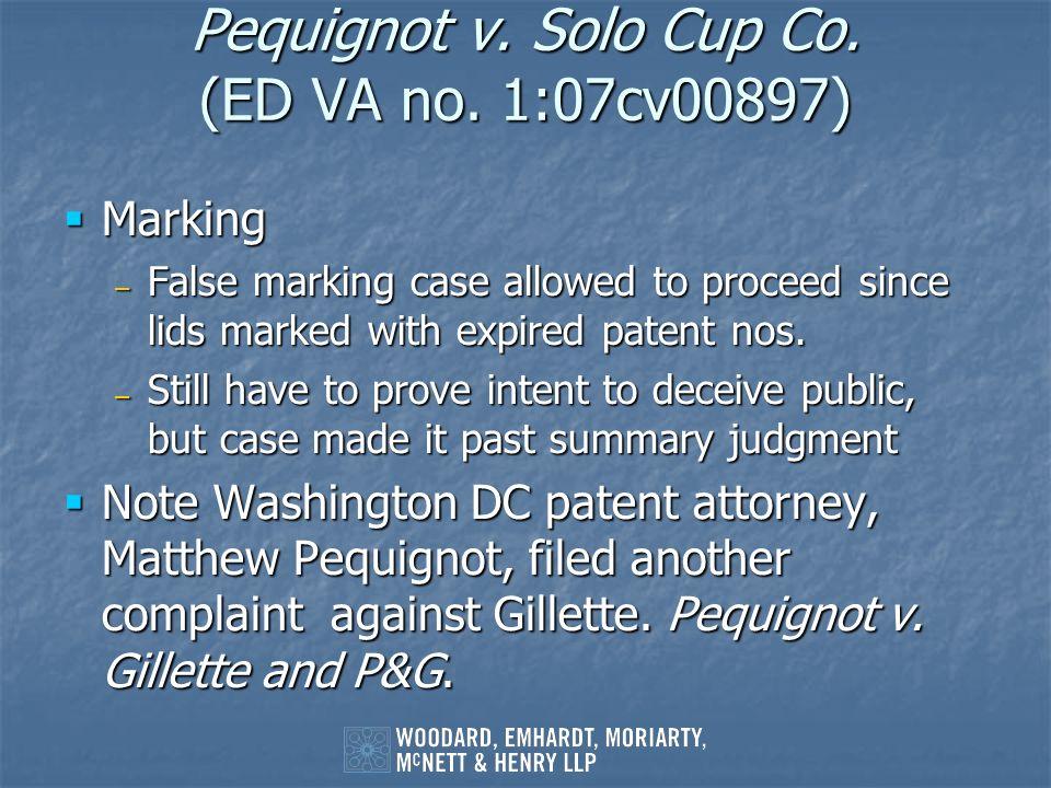 Pequignot v. Solo Cup Co. (ED VA no. 1:07cv00897)