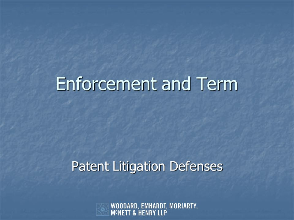 Patent Litigation Defenses