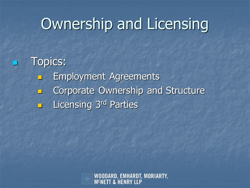 Ownership and Licensing