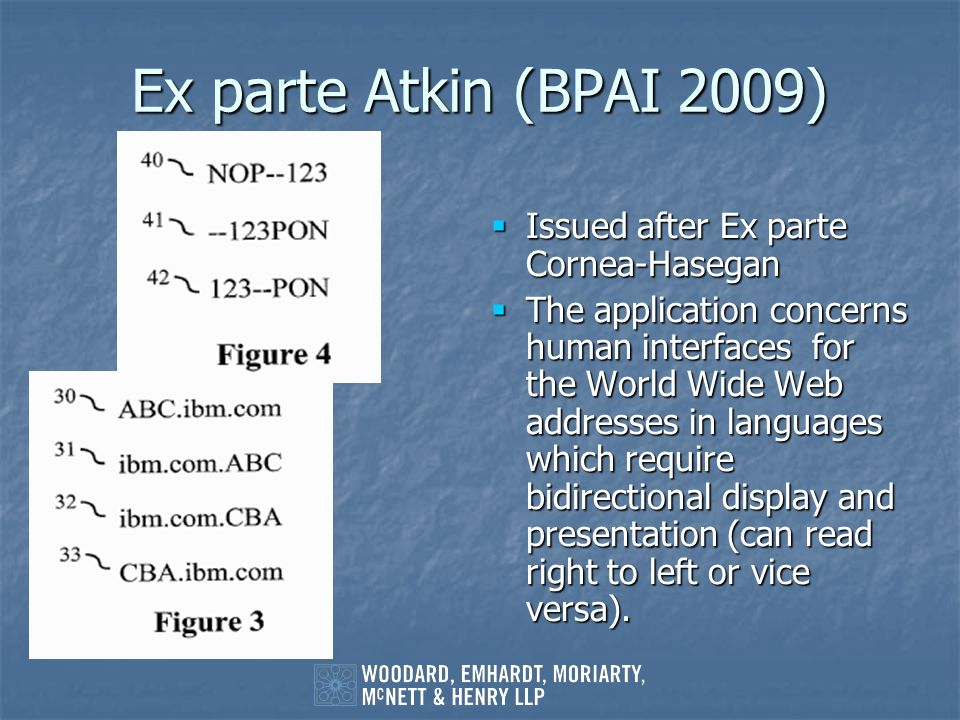 Ex parte Atkin (BPAI 2009) Issued after Ex parte Cornea-Hasegan