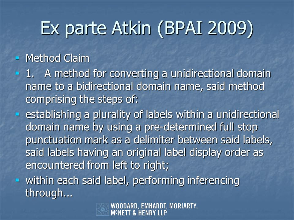 Ex parte Atkin (BPAI 2009) Method Claim