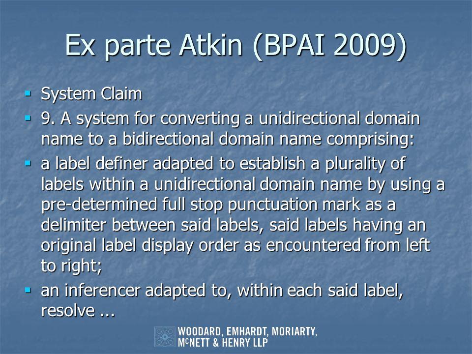 Ex parte Atkin (BPAI 2009) System Claim