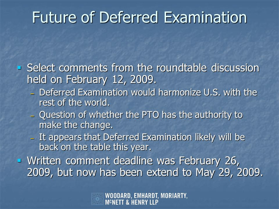 Future of Deferred Examination
