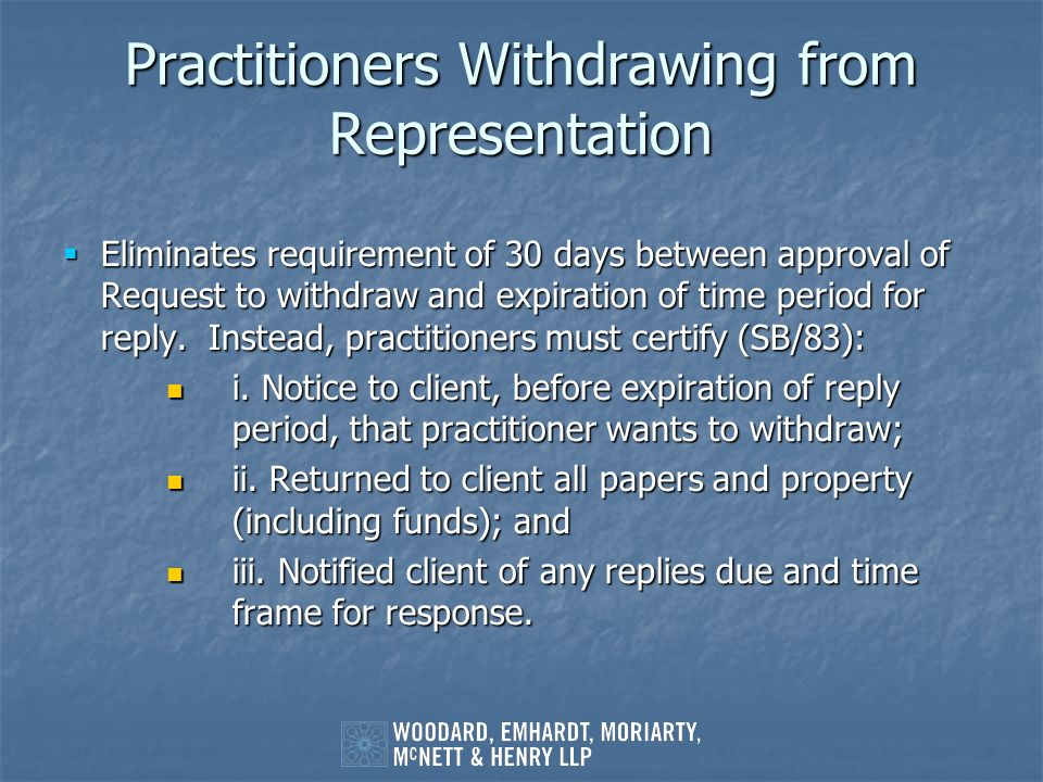 Practitioners Withdrawing from Representation
