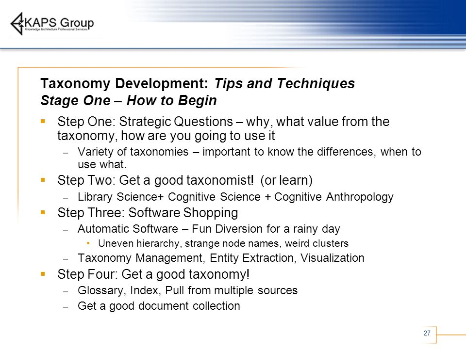 Taxonomy Development: Tips and Techniques Stage One – How to Begin