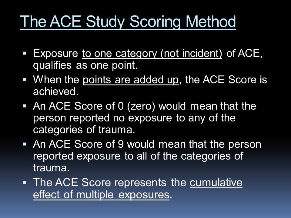 The ACE Study Scoring Method