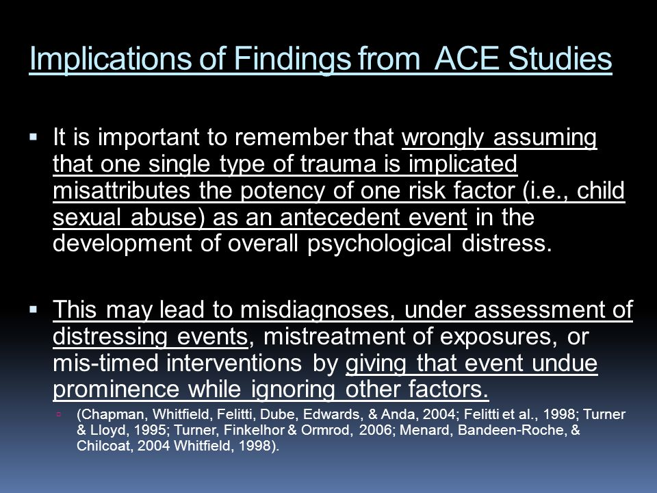 Implications of Findings from ACE Studies