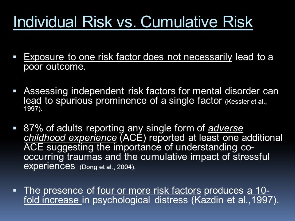 Individual Risk vs. Cumulative Risk