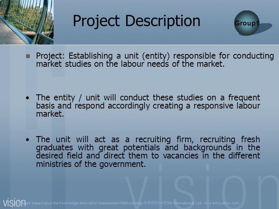 Project Description Group1. Project: Establishing a unit (entity) responsible for conducting market studies on the labour needs of the market.