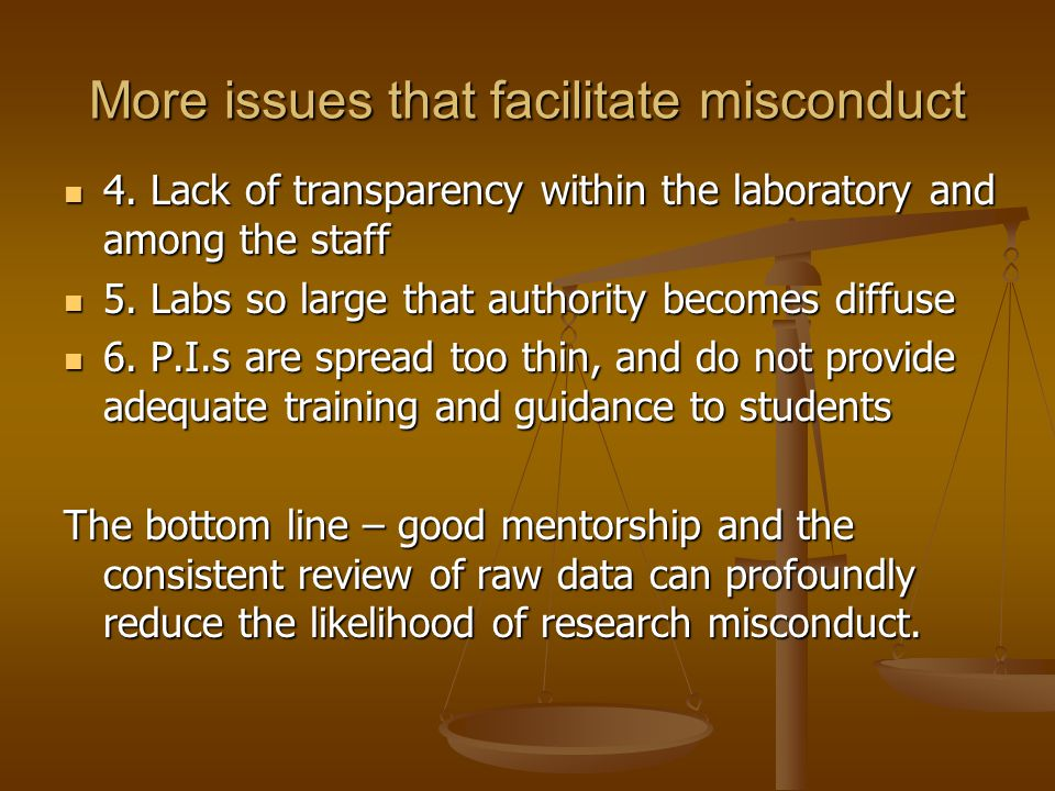 More issues that facilitate misconduct